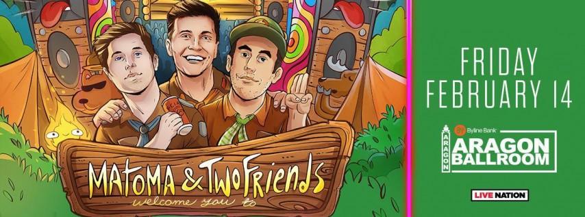 Matoma & Two Friends - Camp Superdope!