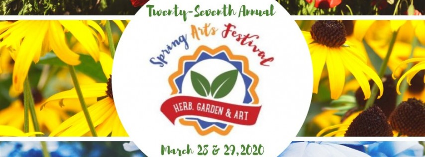 27th Annual Spring Arts Festival: Herb, Garden, & Art