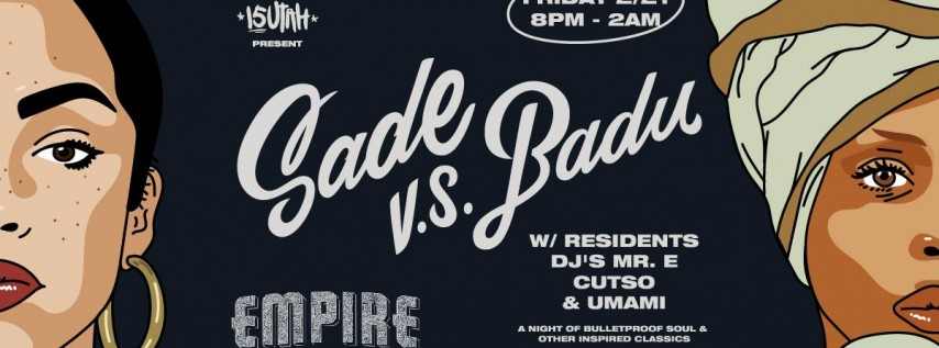 Sade vs. Badu Tribute Night at Empire Control Room 2/21