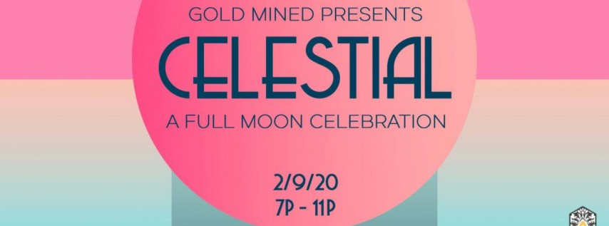 Celestial: A Full Moon Celebration