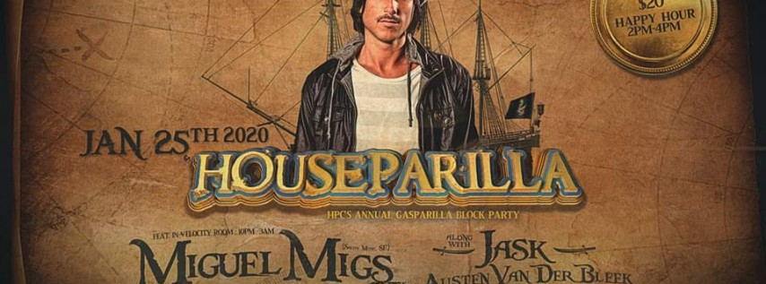Houseparilla ft. Miguel Migs, Jask, Austen Van Der Bleek & More