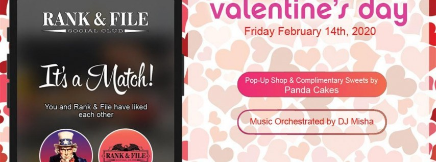 Swipe Right --> Valentine's Day at Rank & File Social Club