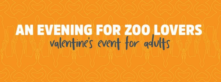 Zoo Valentine's Event For Adults