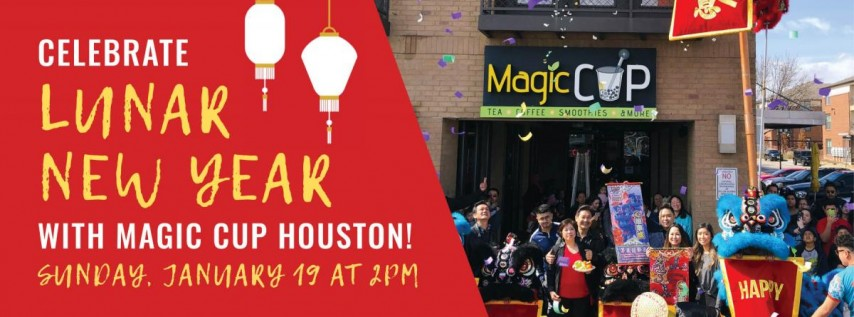 Lunar New Year 2020 Celebration | Magic Cup Houston