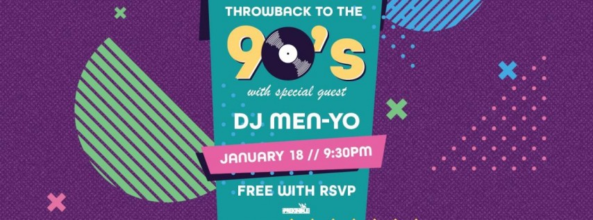 Throwback to the '90s with DJ Men-Yo | The Rustic