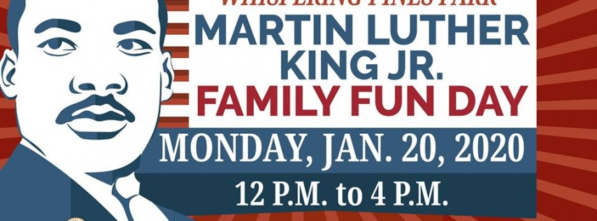 Martin Luther King Jr. Family Fun Day