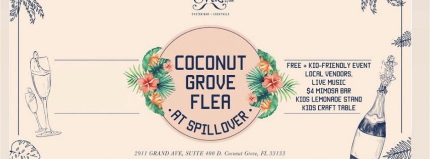 Coconut Grove Flea at Spillover