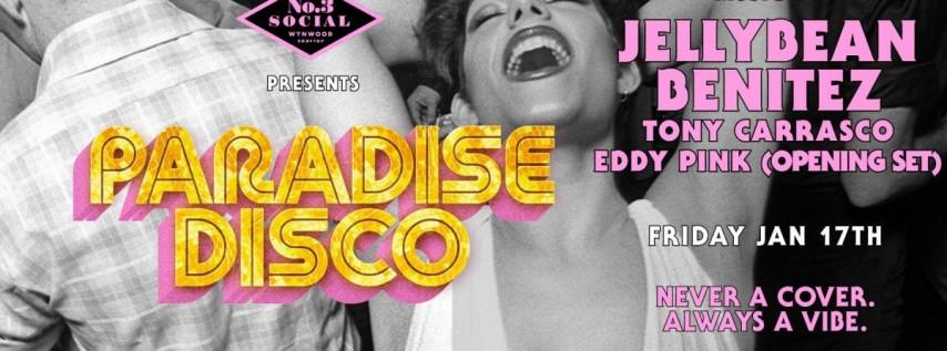 Paradise Disco at No. 3 Social with Jellybean Benitez