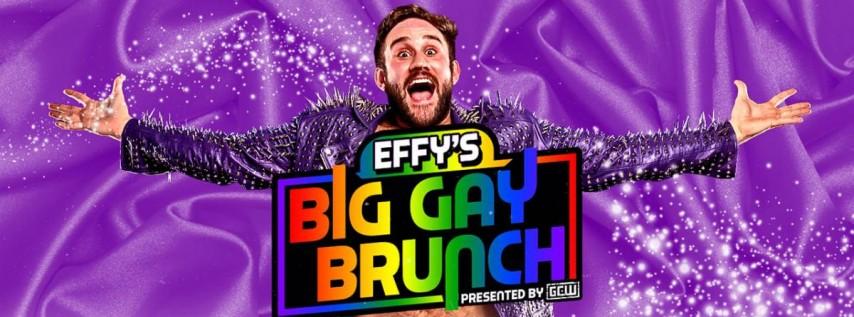 GCW Presents 'Effy's Big Gay Brunch'