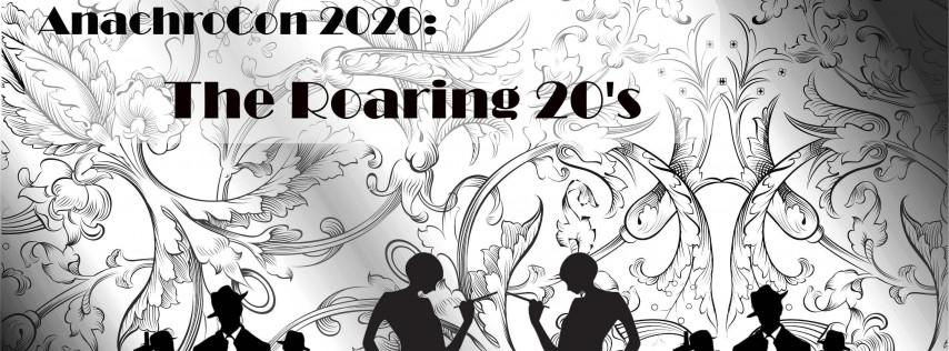 AnachroCon 2020: The Roaring 20's