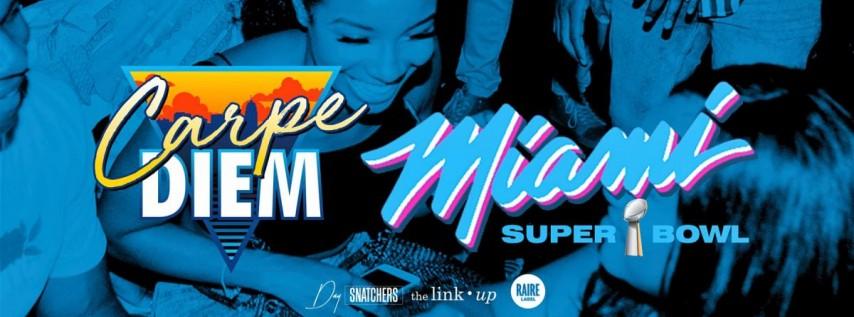 'Carpe Diem' Day Party: Big Game Weekend Edition