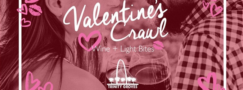 Valentine's Crawl : Wine + Light Bites