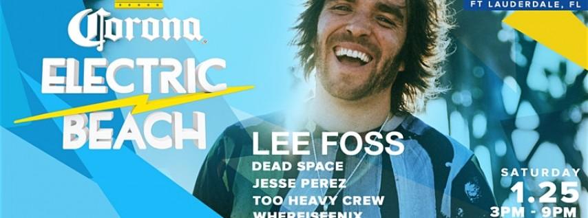 Corona Electric Beach w/ Lee Foss