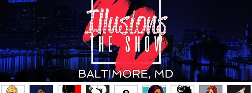 Illusions The Drag Queen Show