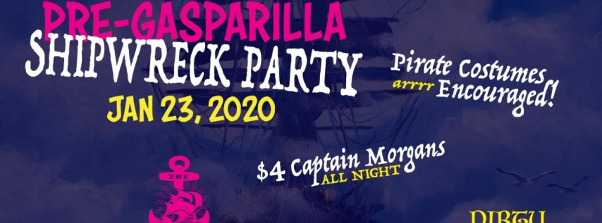 4th Annual Gasparilla Shipwreck Party