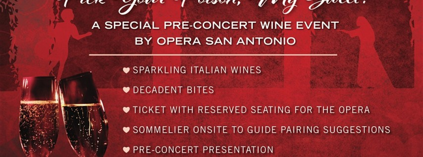 A pre-concert Wine Event + Reserved Seating to the Opera