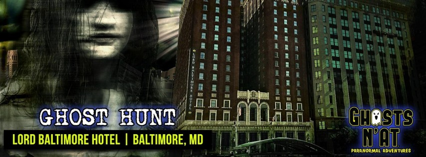Ghost Hunt at Lord Baltimore Hotel