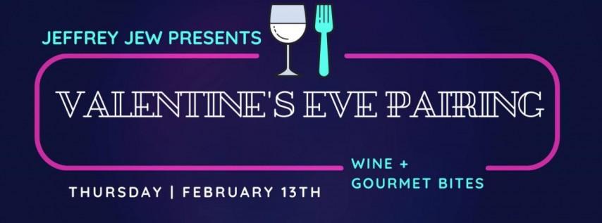 Valentine's Eve Gourmet Bites + Wine Pairing
