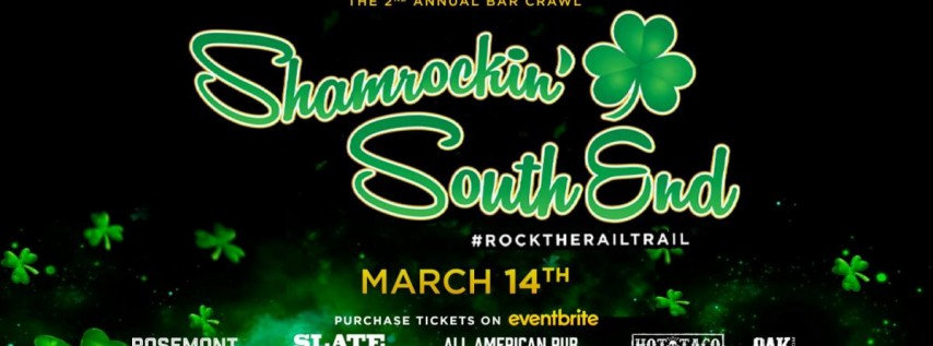 Shamrockin' South End! St. Patrick's Day Bar Crawl