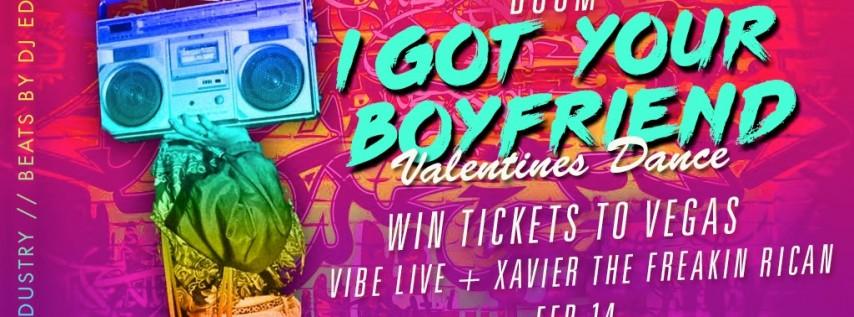 Boom I Got Your Boyfriend