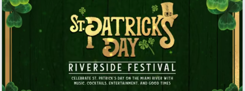 St. Patrick's Day Riverside Festival - Tues. March 17th