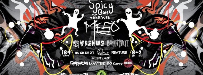 Spicy Bois Take Over W/ MeSo, Viskus, and Southgate