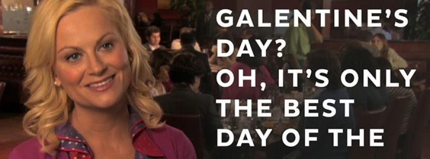 Happy Galentine's Day!