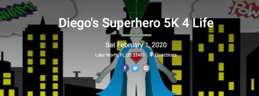 Diego's Superhero 5k 4 Life