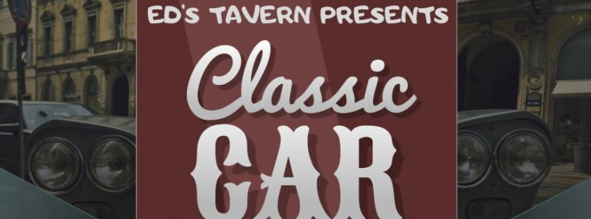 Classic Car Show at Ed's Tavern