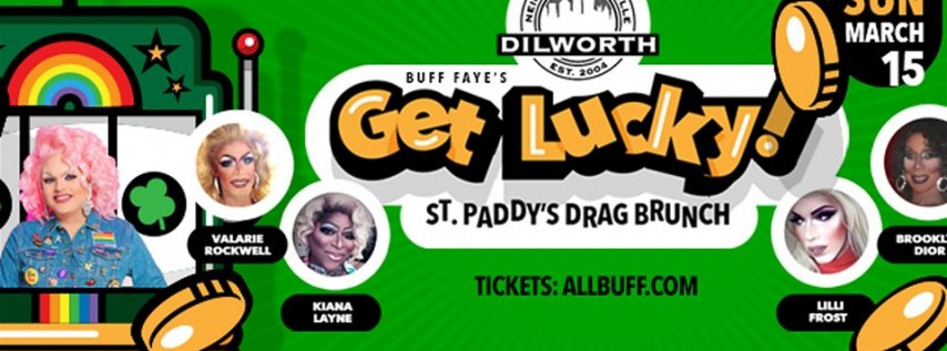 Buff Faye's 'Get Lucky' Drag Brunch: 'Charlotte's #1 Drag Brunch since 2009'