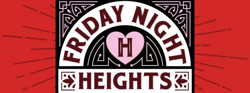 Friday Night Heights- Valentine's Day!