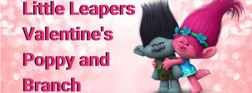 Little Leapers: Valentine's with Poppy & Branch!