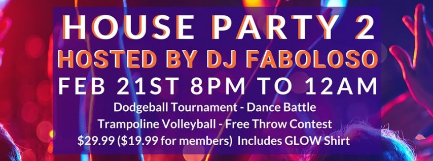House Party 2 hosted by DJ Faboloso