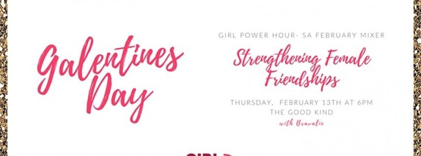 Galentines Day Mixer