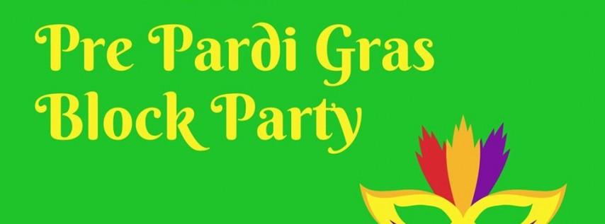 Pre Pardi Gras Block Party