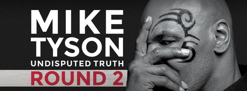 Mike Tyson Undisputed Truth: Round 2