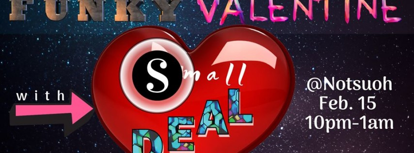 Small Deal's Funky Valentine