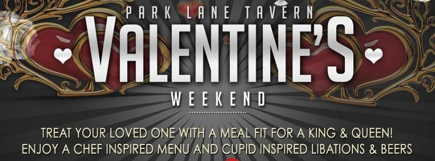Valentine's Weekend at Park Lane Tavern