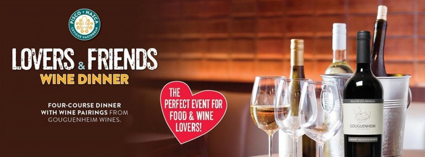 Friends & Lovers Wine Dinner at Pisco y Nazca Kendall