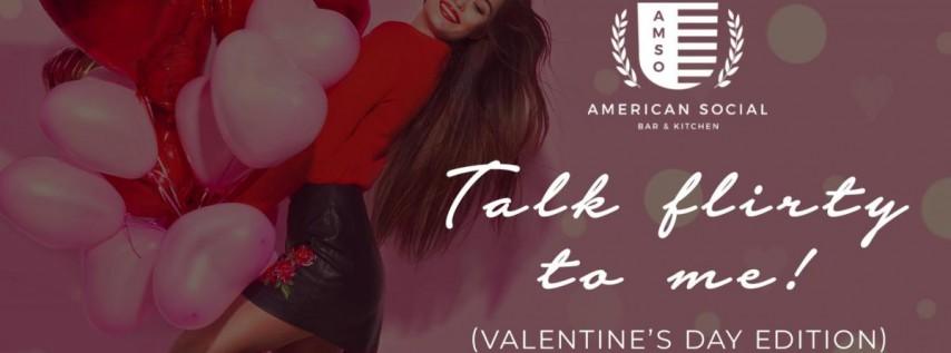 Talk Flirty to Me! (Valentine's Day Edition)