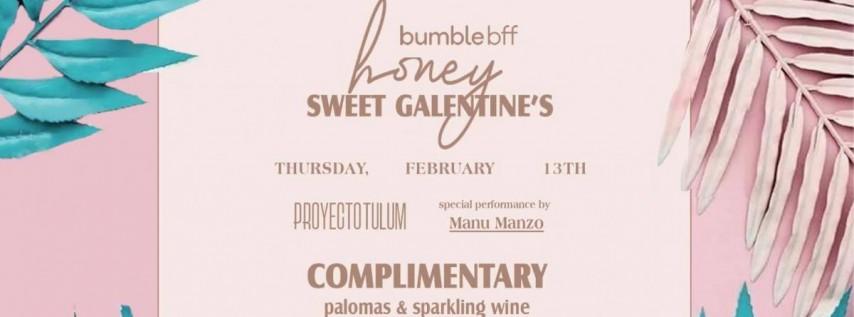 Honey Sweet Galentine's