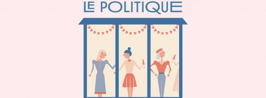 Galentine's Day at Le Politique