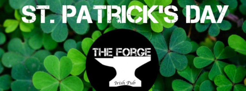 St. Patrick's Day at The Forge Irish Pub!
