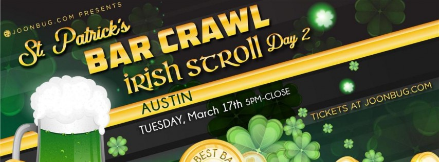 Barcrawls.com Presents Austin St. Patrick's Day Bar Crawl Day 2