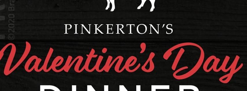 Pinkerton's Valentine's Day Dinner