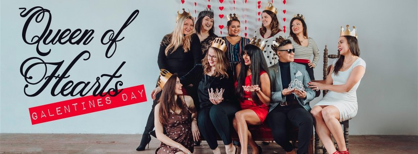Queen of Hearts Galentines Day