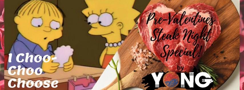 Pre-Valentine's Steak Night Special