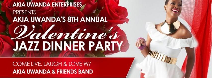 Akia Uwanda's 8th Annual Valentine's Jazz Dinner Party