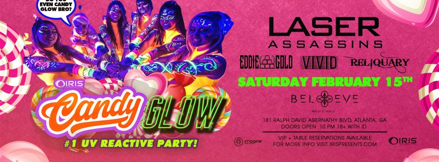 Candy Glow w/ Laser Assassins + Big Chocolate THE #1 Biggest Glow Event Is Back
