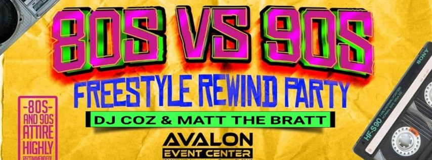 80s Vs 90s Freestyle Party!